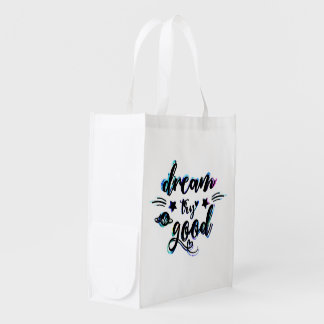 Dream. Try. Do Good. Reusable Grocery Bag