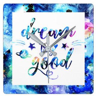 Dream. Try. Do Good. Square Wall Clock