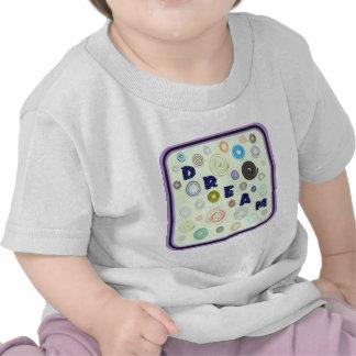 Dream Tshirts