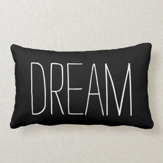 Dream Typography Black and White Trendy Quote Lumbar Cushion