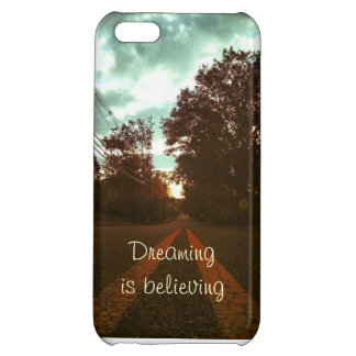 Dreaming is Believing- I-phone 5C case iPhone 5C Cases