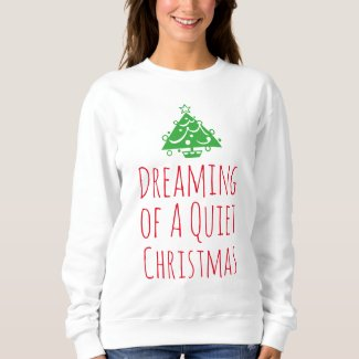 Dreaming of a Quiet Christmas