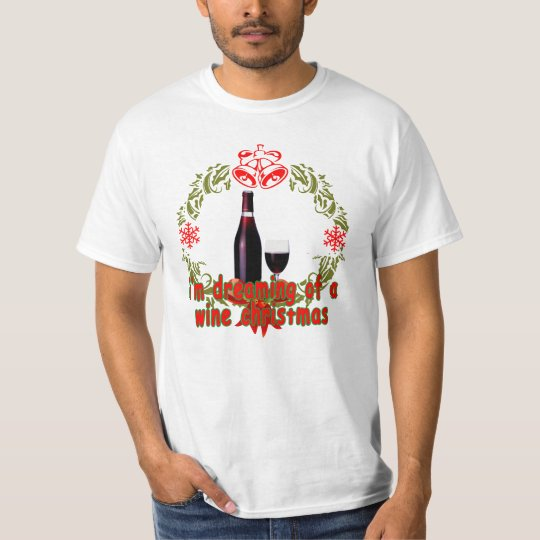 Dreaming Of A Wine Christmas Funny Holiday Design