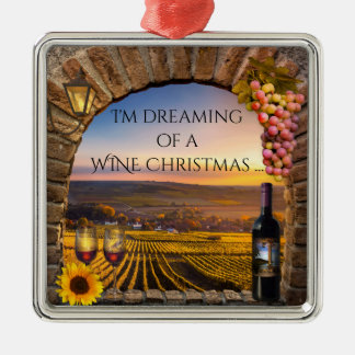 Dreaming of a Wine Christmas Ornament