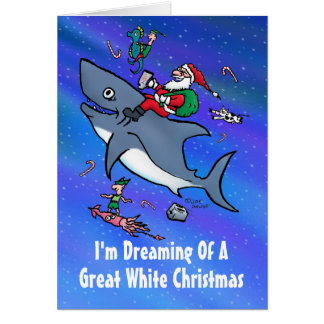 Dreaming Of Great White Christmas Card