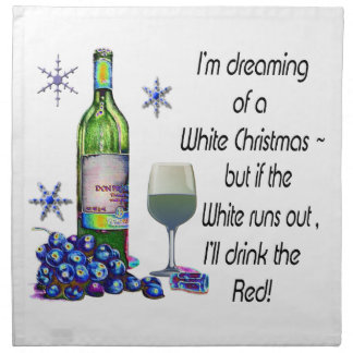 Dreaming of White Christmas, Funny Wine Art Gifts Napkin