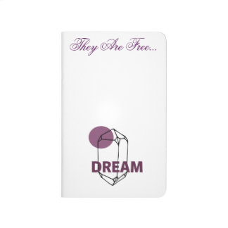 Dream's Are Free - Pocket Journal