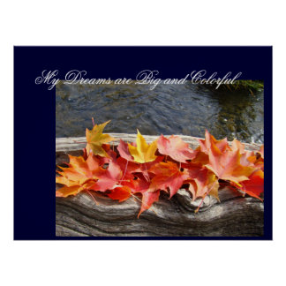 Dreams Big & Colorful art prints Autumn Leaves Posters