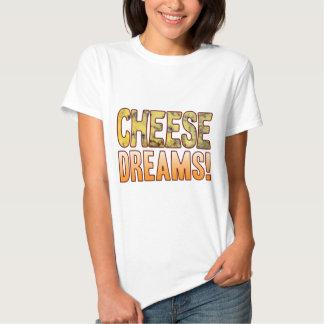 Dreams Blue Cheese T Shirt
