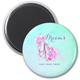 Dreams Can Come True Ballet Slippers in Watercolor 6 Cm Round Magnet