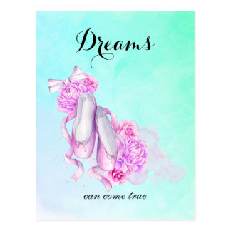 Dreams Can Come True Ballet Slippers in Watercolor Postcard
