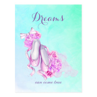 Dreams Can Come True Pink Watercolor Ballet Shoes Postcard