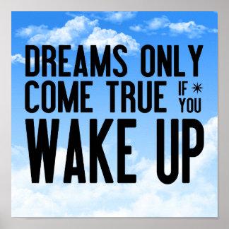 Dreams Come True Posters