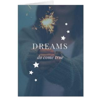 Dreams Do Come True Card