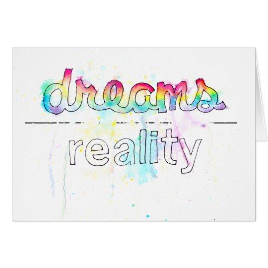 Dreams Into Reality Card