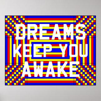 Dreams Keep You Awake Poster