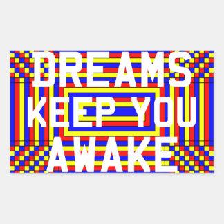 Dreams Keep You Awake Stickers