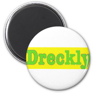 Dreckly2 Fridge Magnet