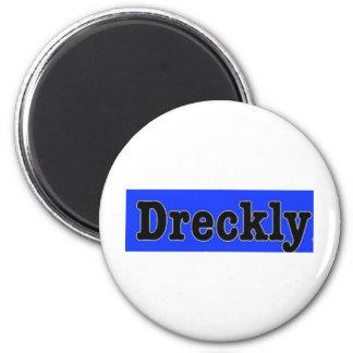 Dreckly Fridge Magnet
