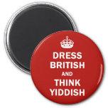 Dress British  and  Think Yiddish 6 Cm Round Magnet