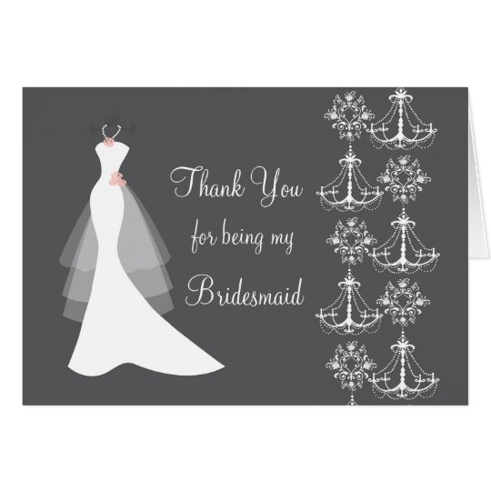 Dress, chandelier Wedding Thank You Bridesmaid Card