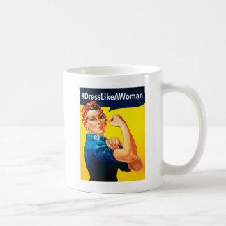Dress Like a Woman Coffee Mug