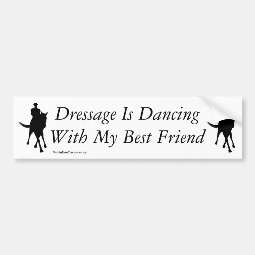 Dressage Dancing Best Friend Horse Bumper Sticker