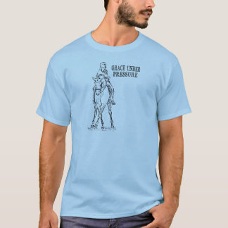 DRESSAGE HORSE & RIDER - GRACE UNDER PRESSURE T-Shirt