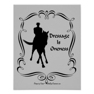 Dressage Is Oneness Horse And Rider Silhouette Poster
