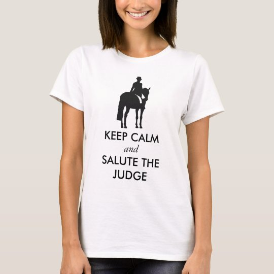 Dressage - Keep Calm and Salute the Judge
