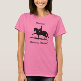Dressage Poetry in Motion Horse T-Shirt