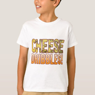 Dribbles Blue Cheese T-Shirt