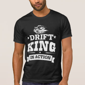 Drift King In Action T-Shirt