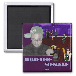 Drifter-Menace Magnet