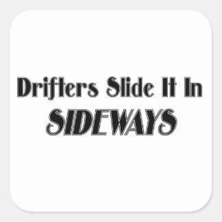 Drifter Slide it In Sideways Square Sticker