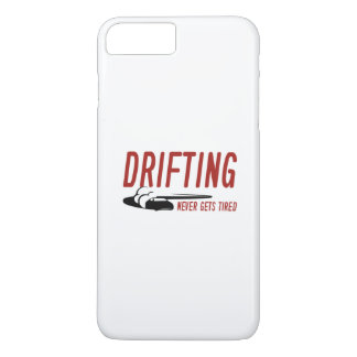 Drifting Never Gets Tired iPhone 7 Plus Case