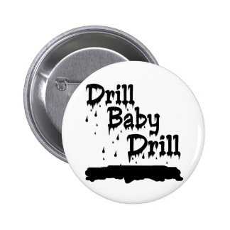 Drill Baby Drill Buttons