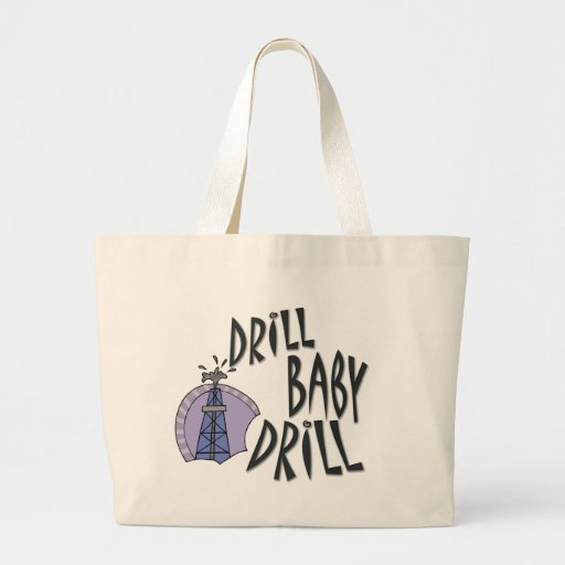 Drill Baby Drill Tote Bags