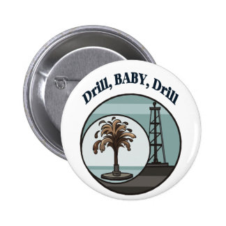 Drill, Baby, Drill Button