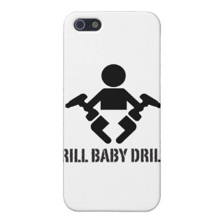 Drill Baby Drill - case Cover For iPhone 5