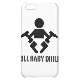 Drill Baby Drill - case Cover For iPhone 5C