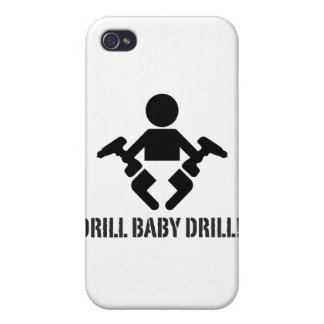 Drill Baby Drill - case Cover For iPhone 4