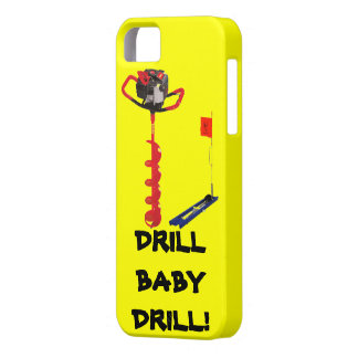 DRILL BABY DRILL ICE FISHING iPhone 5 COVERS