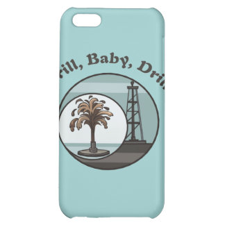 Drill Baby Drill Cover For iPhone 5C