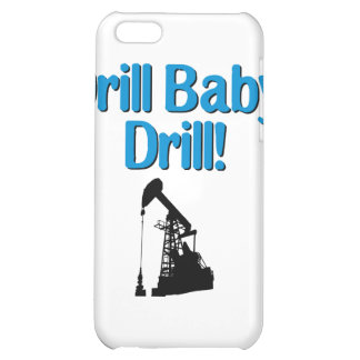 Drill Baby Drill iPhone 5C Cover