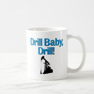 Drill Baby, Drill! Coffee Mug