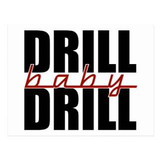 Drill Baby Drill Postcards