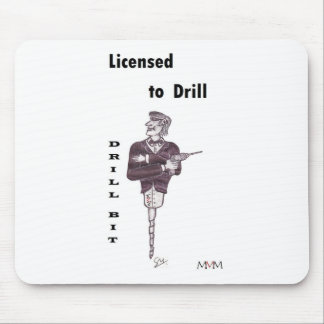Drill Bit - Licensed to Drill Mouse Mat