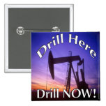 Drill Here Drill NOW! button