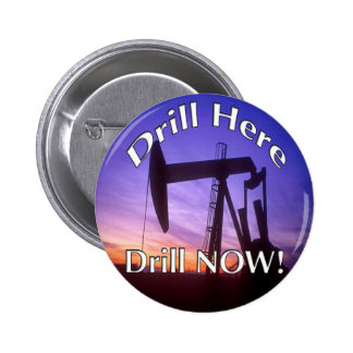 Drill Here Drill NOW button round